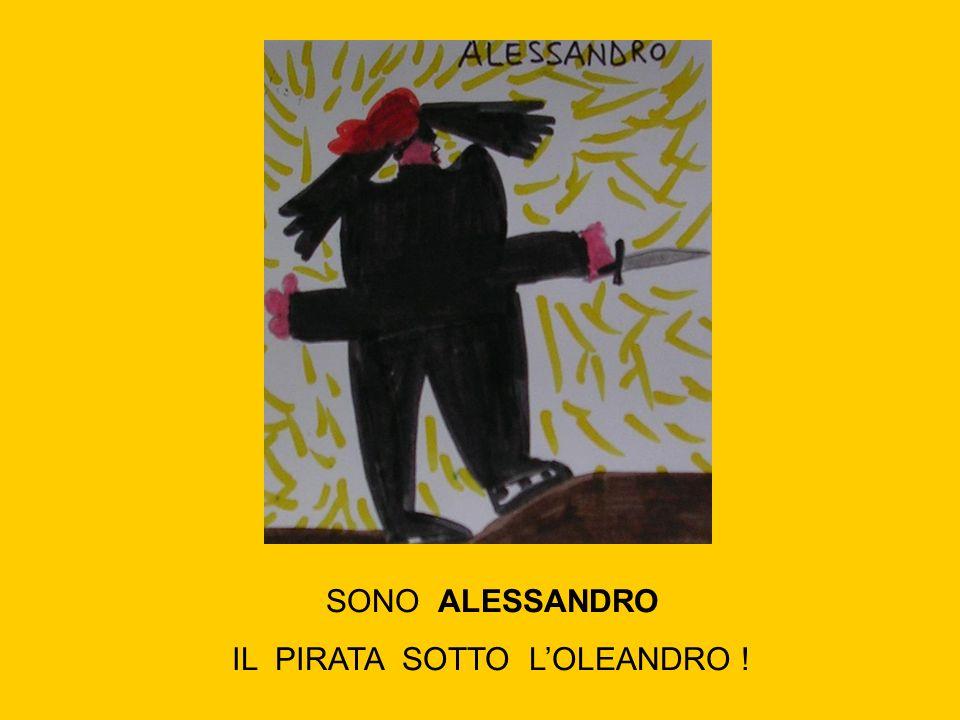 IL PIRATA SOTTO L'OLEANDRO !