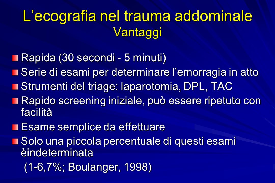 L'ecografia nel trauma addominale Vantaggi