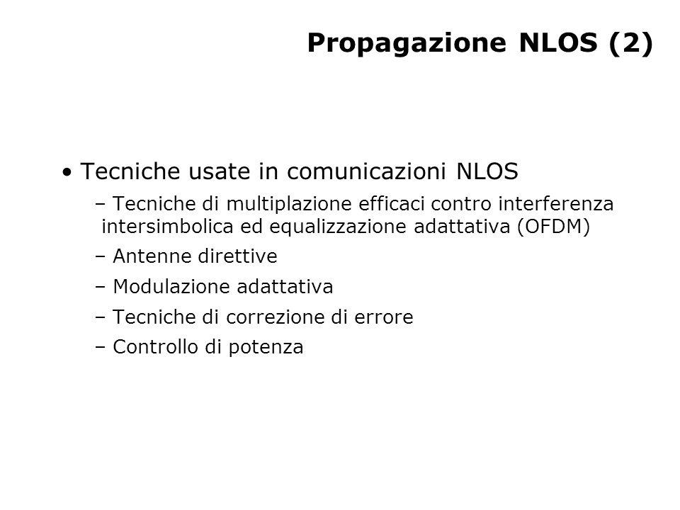 Propagazione NLOS (2) Tecniche usate in comunicazioni NLOS