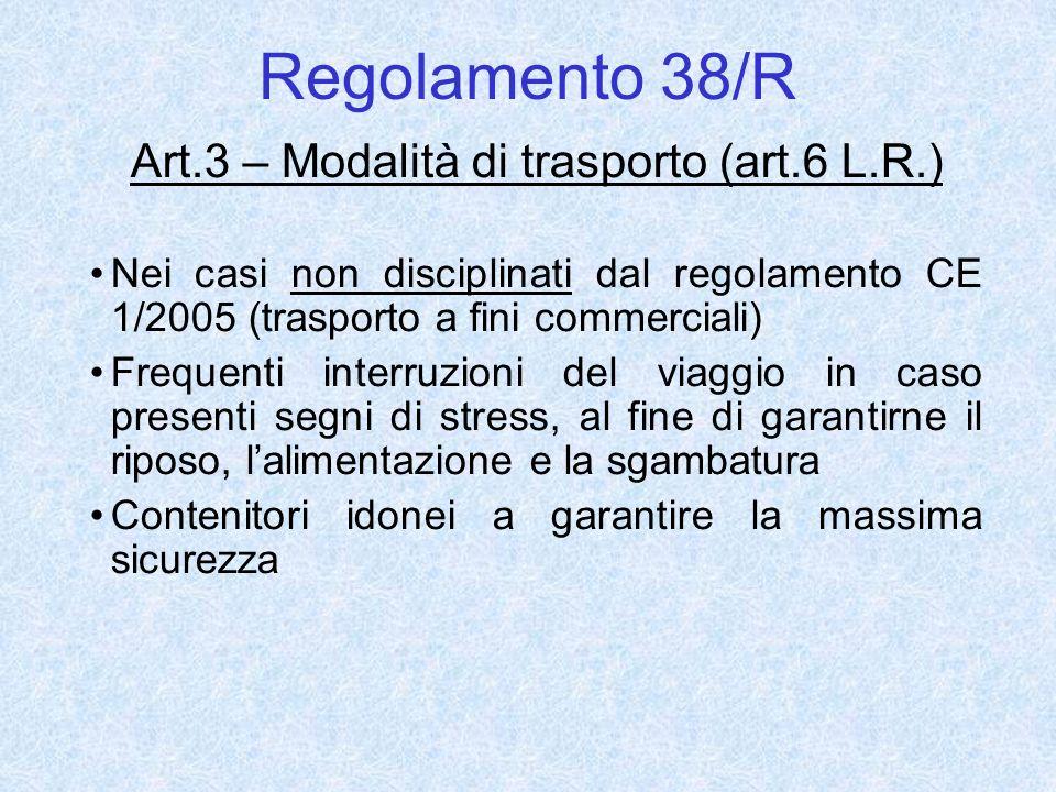 Art.3 – Modalità di trasporto (art.6 L.R.)
