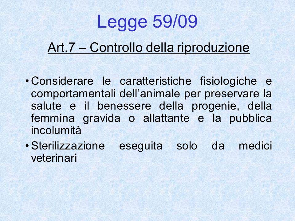 Art.7 – Controllo della riproduzione