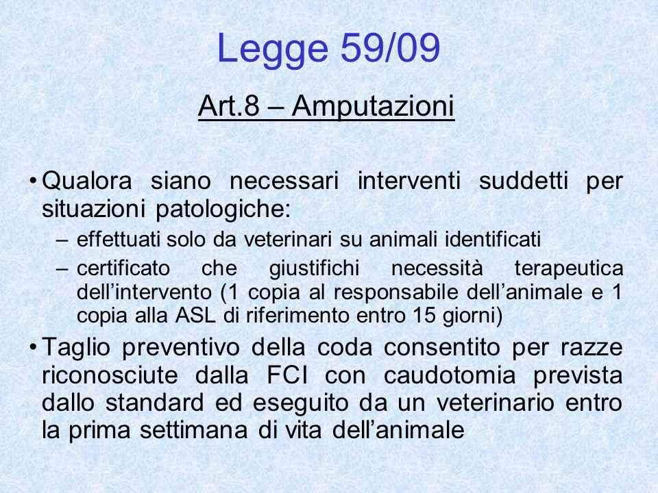Legge 59/09 Art.8 – Amputazioni