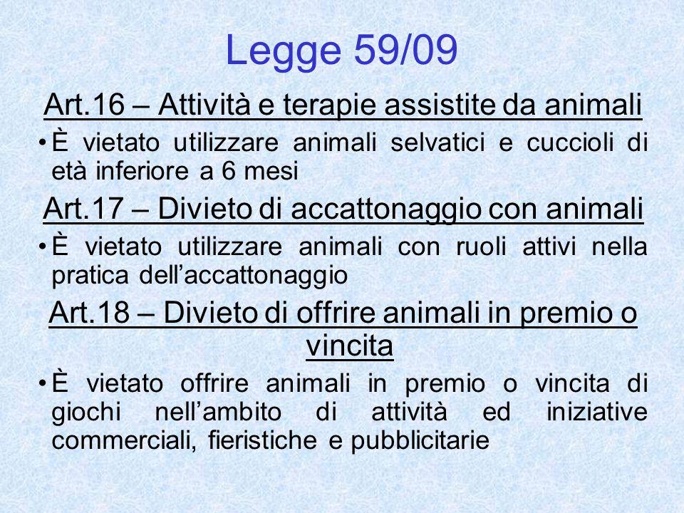 Legge 59/09 Art.16 – Attività e terapie assistite da animali
