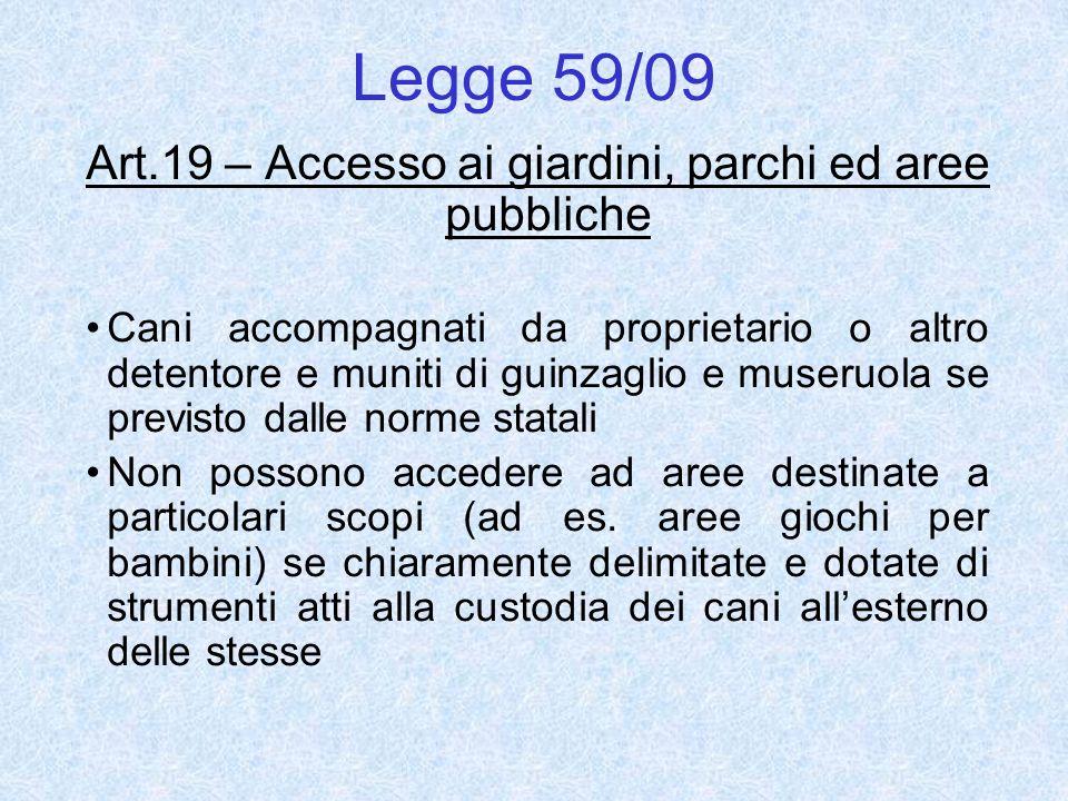 Art.19 – Accesso ai giardini, parchi ed aree pubbliche