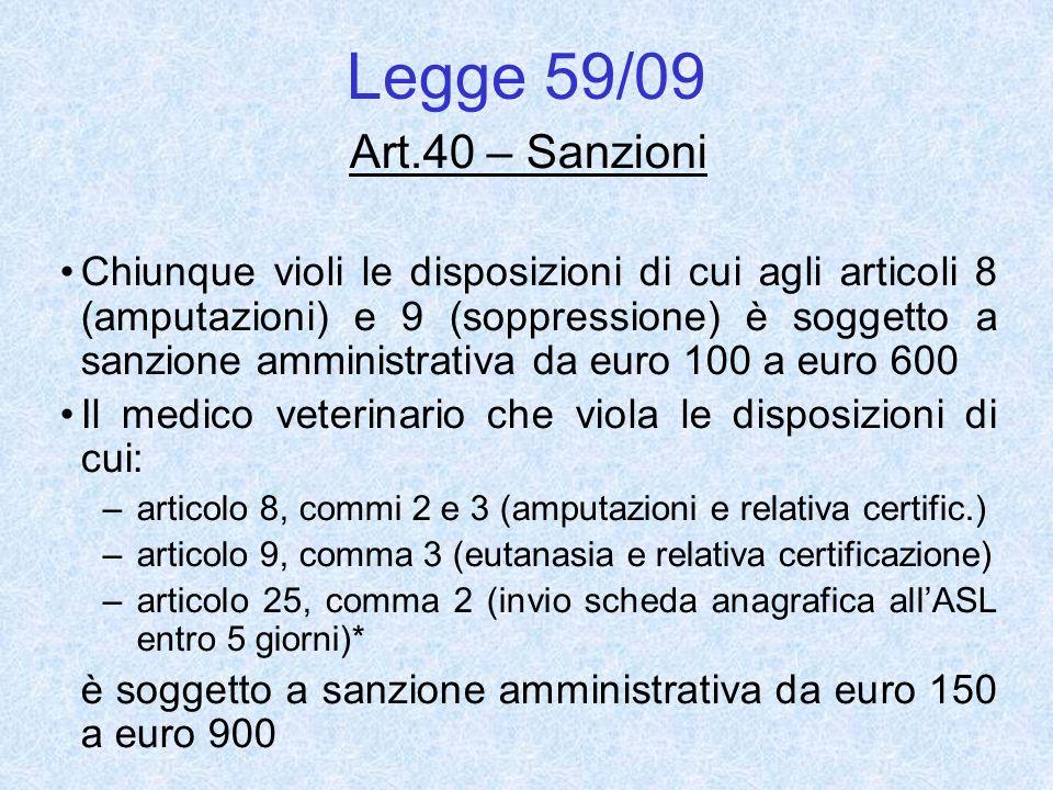 Legge 59/09 Art.40 – Sanzioni.