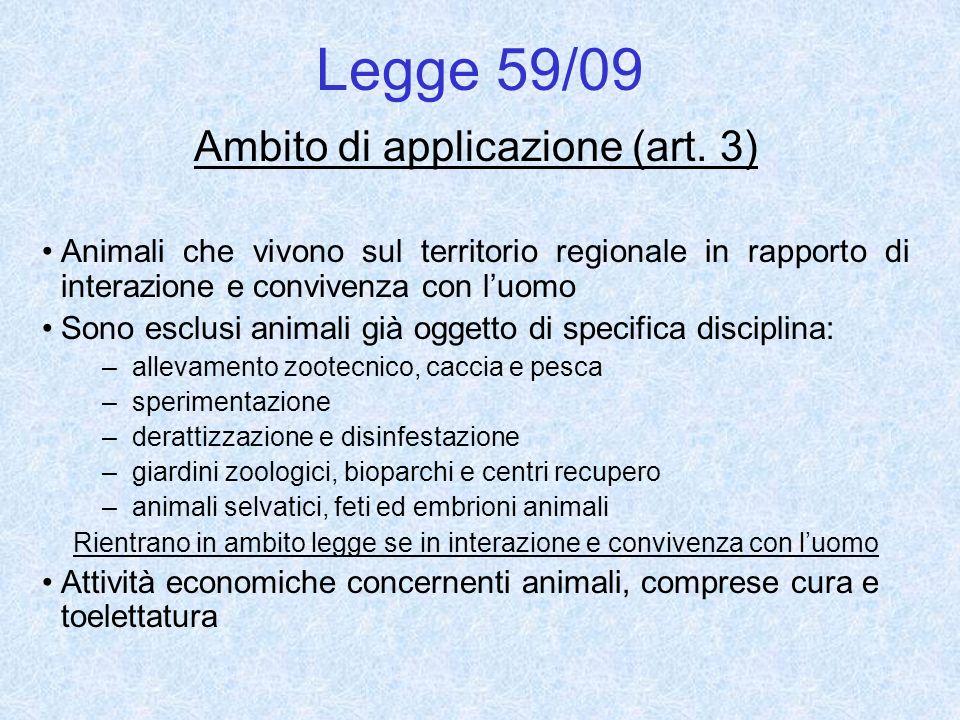 Legge 59/09 Ambito di applicazione (art. 3)