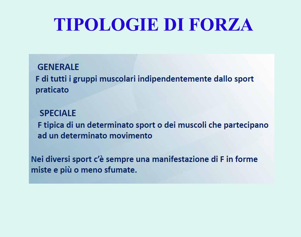 TIPOLOGIE DI FORZA