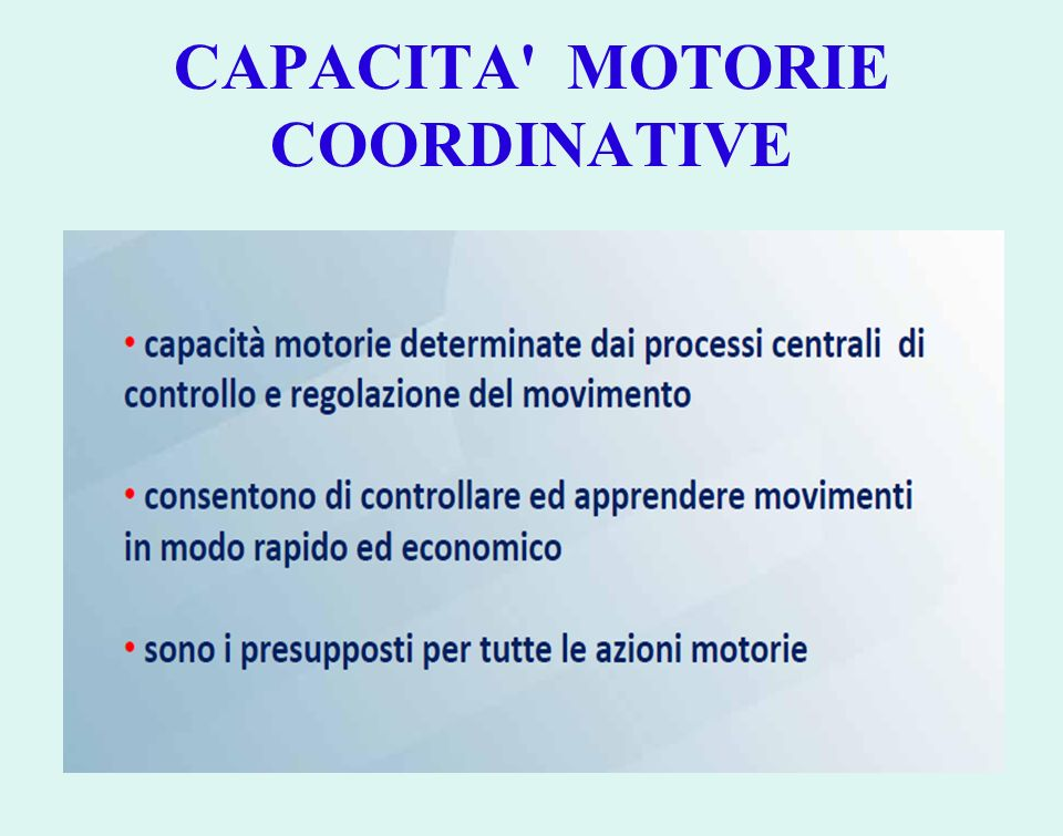 CAPACITA MOTORIE COORDINATIVE