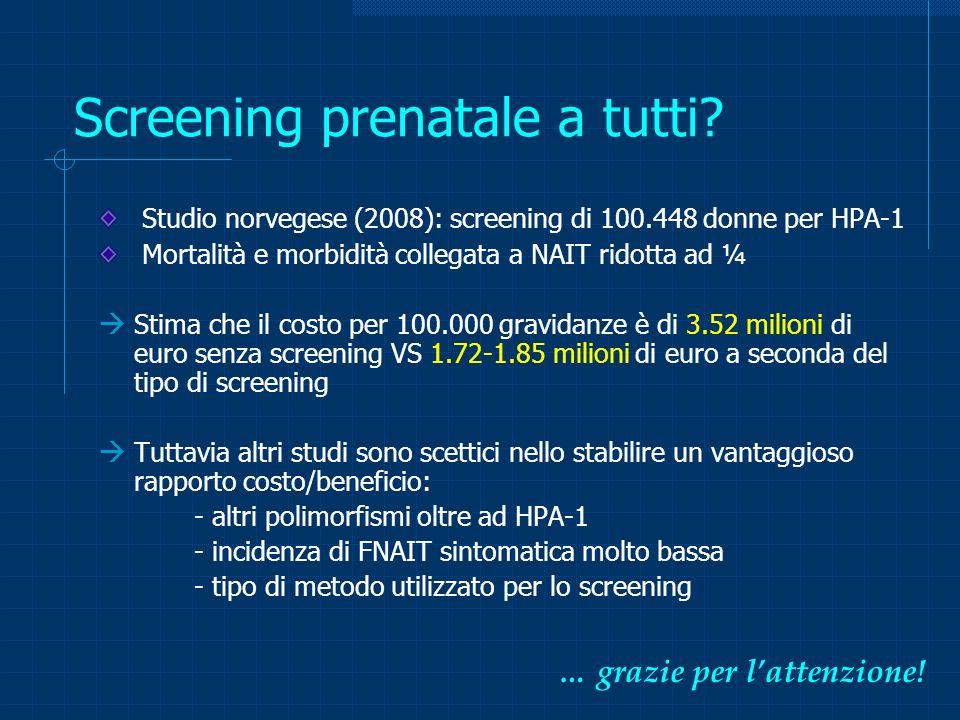 Screening prenatale a tutti