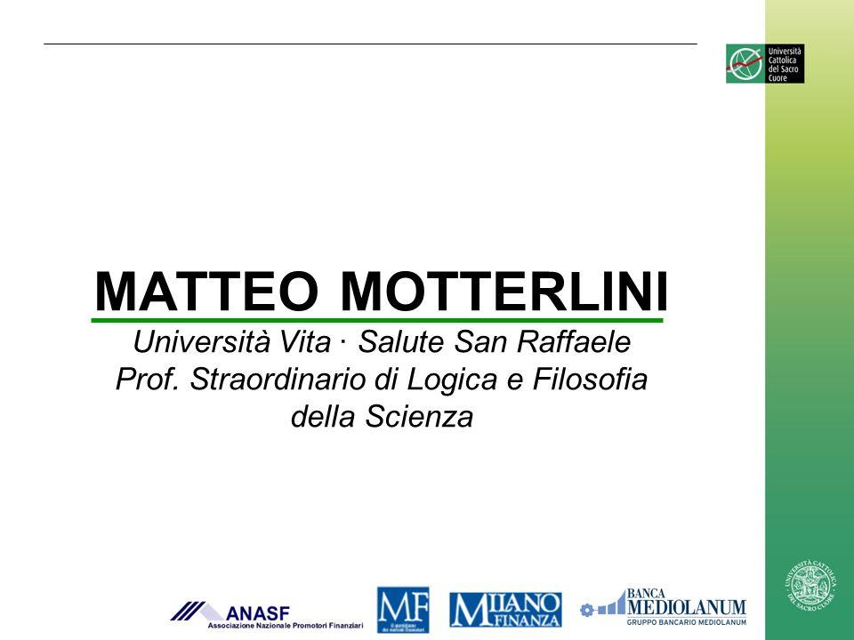 MATTEO MOTTERLINI Università Vita · Salute San Raffaele Prof