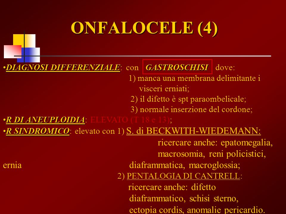 ONFALOCELE (4) DIAGNOSI DIFFERENZIALE: con GASTROSCHISI dove: