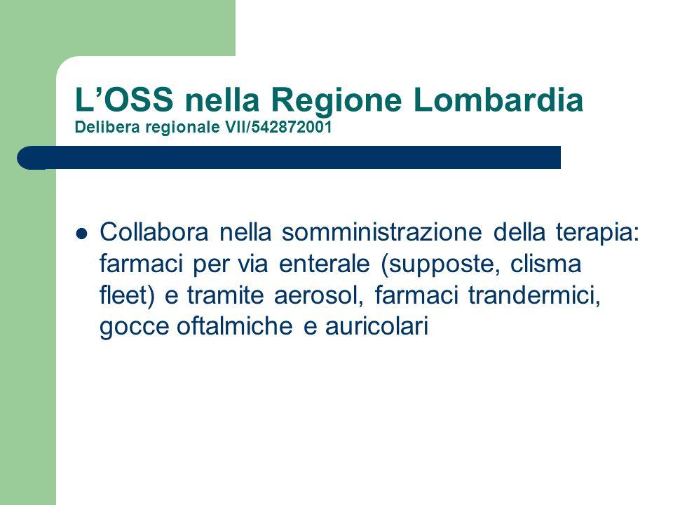 L'OSS nella Regione Lombardia Delibera regionale VII/542872001