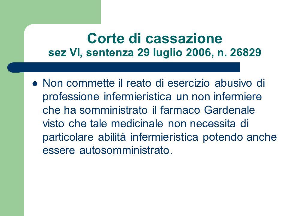 Corte di cassazione sez VI, sentenza 29 luglio 2006, n. 26829
