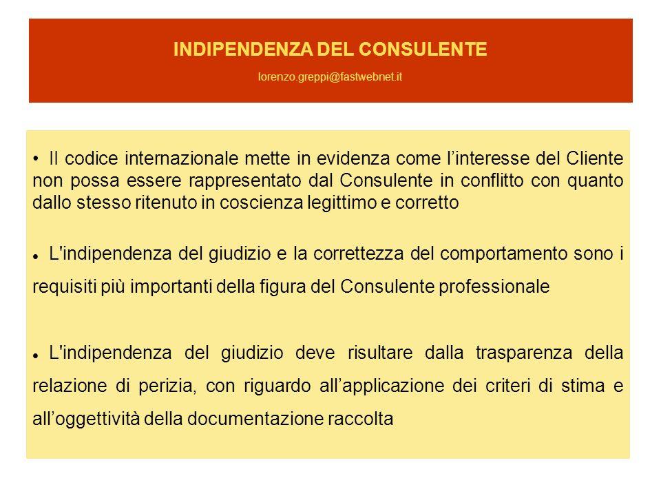 INDIPENDENZA DEL CONSULENTE lorenzo.greppi@fastwebnet.it