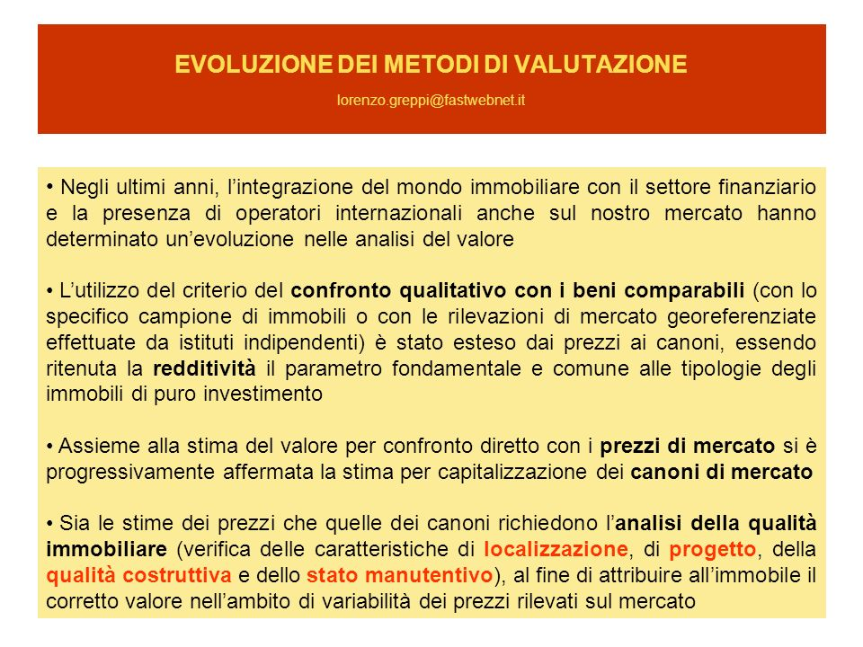 EVOLUZIONE DEI METODI DI VALUTAZIONE lorenzo.greppi@fastwebnet.it