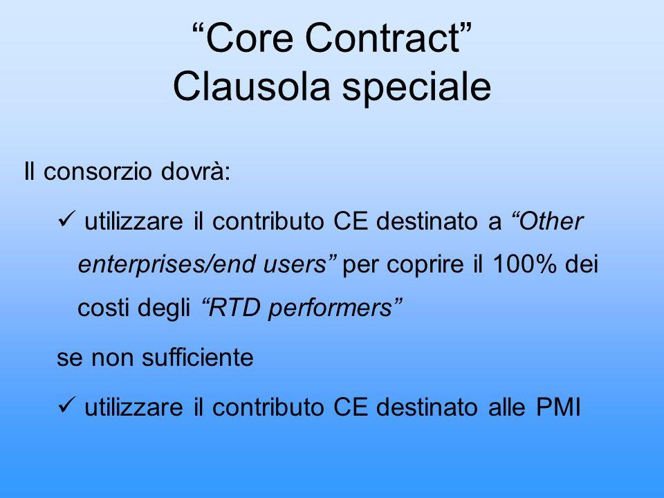 Core Contract Clausola speciale Il consorzio dovrà: