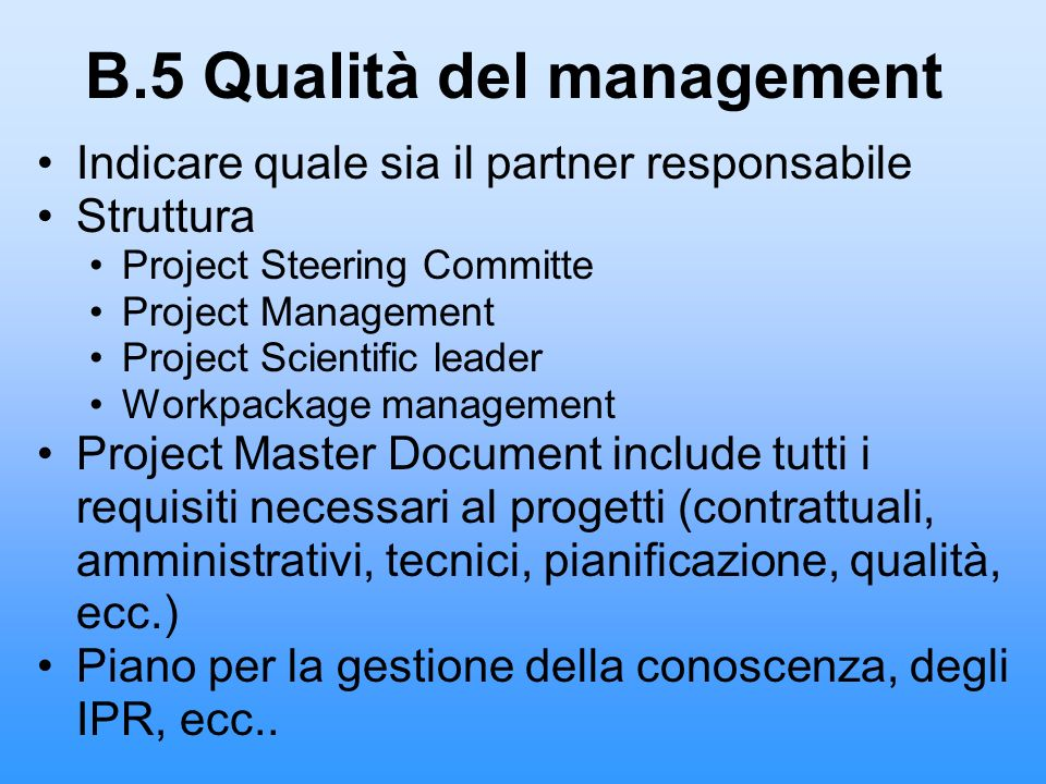 B.5 Qualità del management