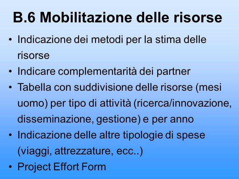 B.6 Mobilitazione delle risorse