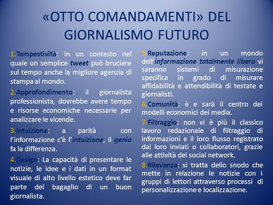 «OTTO COMANDAMENTI» DEL GIORNALISMO FUTURO