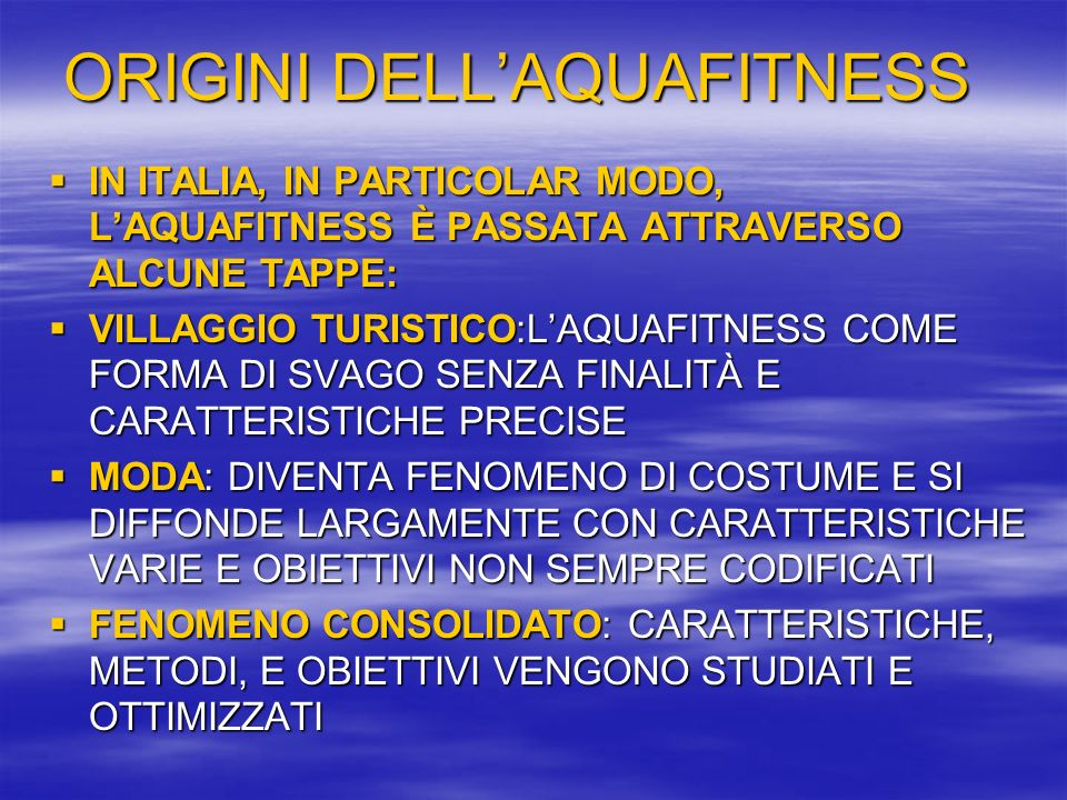 ORIGINI DELL'AQUAFITNESS