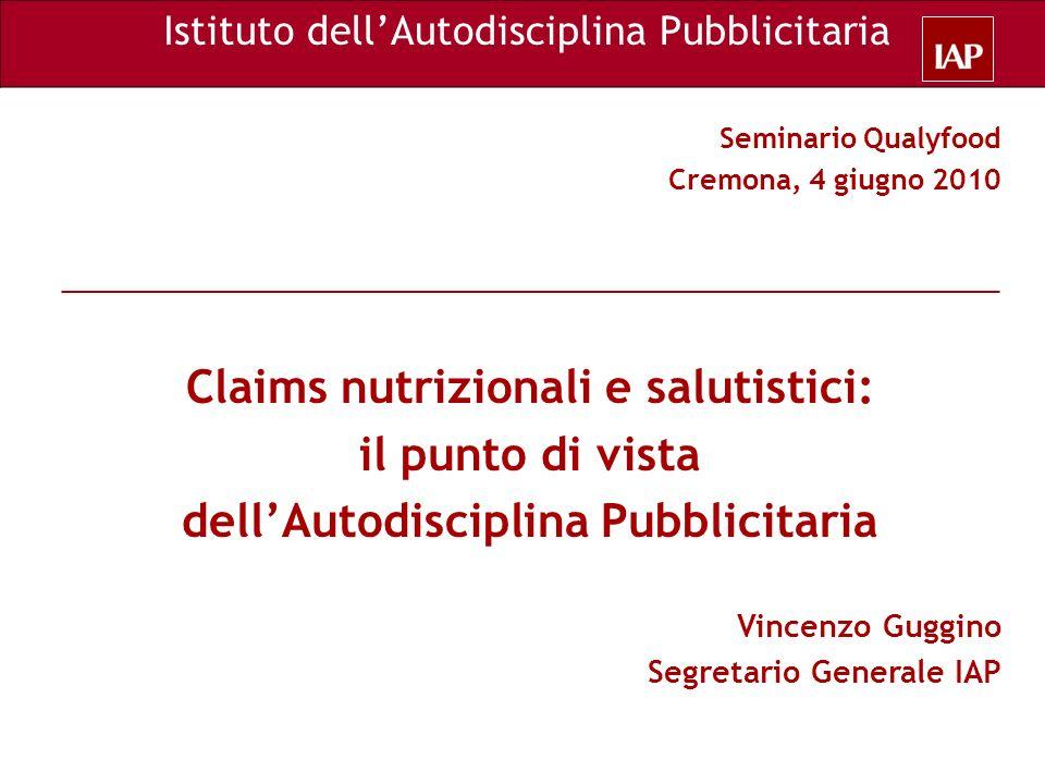 Claims nutrizionali e salutistici: dell'Autodisciplina Pubblicitaria