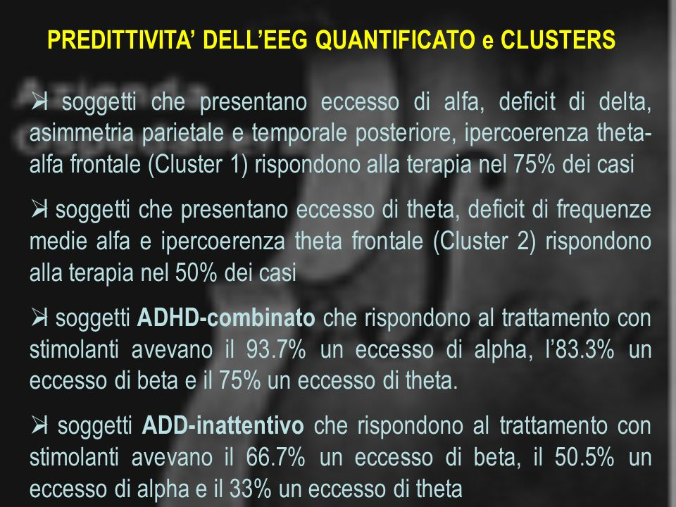 PREDITTIVITA' DELL'EEG QUANTIFICATO e CLUSTERS