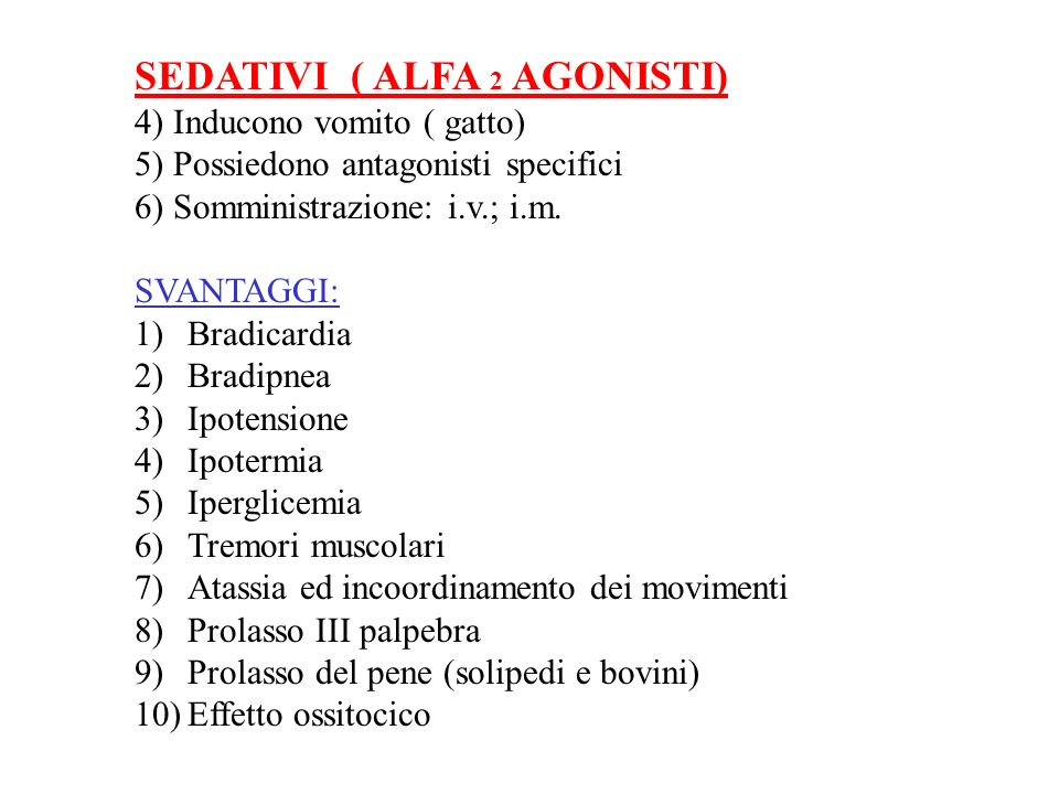 SEDATIVI ( ALFA 2 AGONISTI)