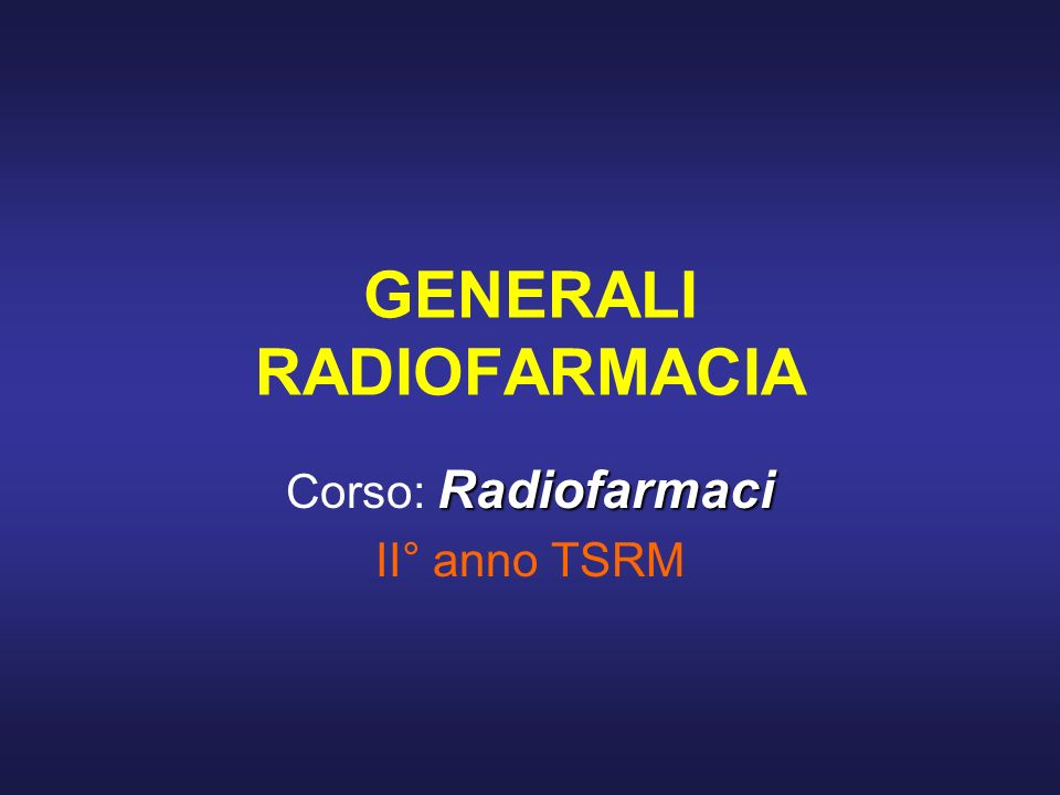 GENERALI RADIOFARMACIA