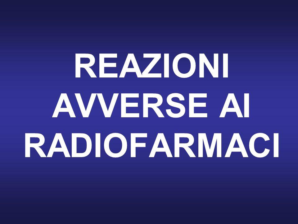 REAZIONI AVVERSE AI RADIOFARMACI