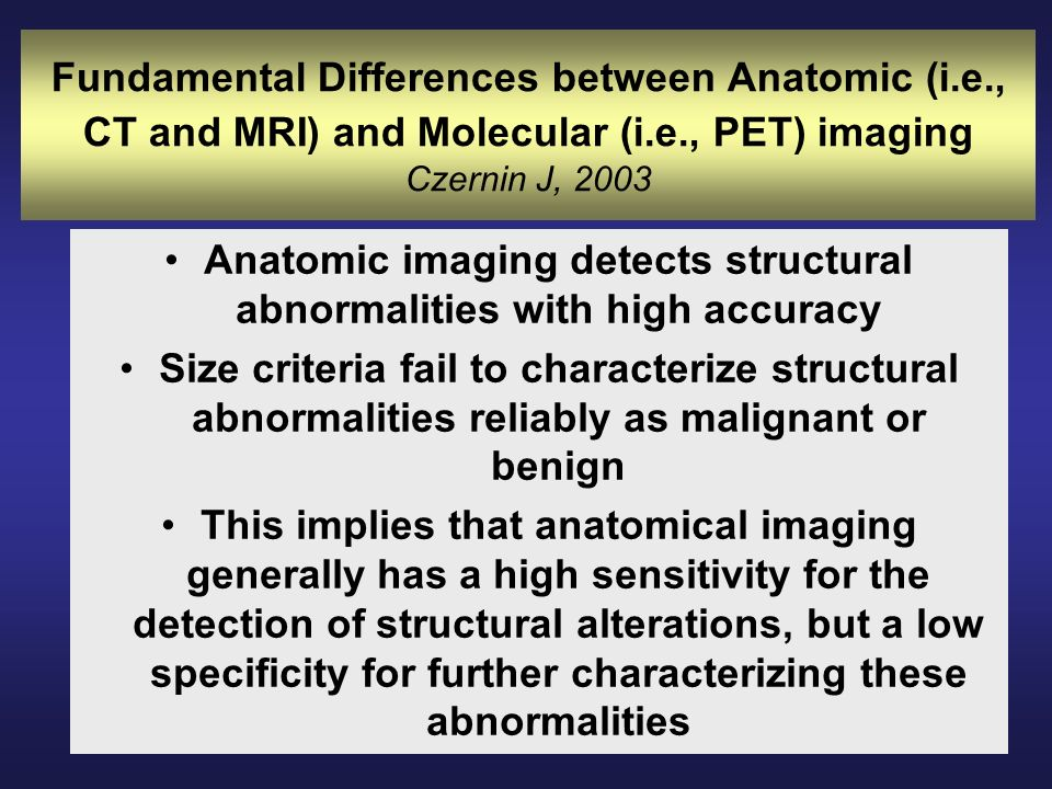 Anatomic imaging detects structural abnormalities with high accuracy