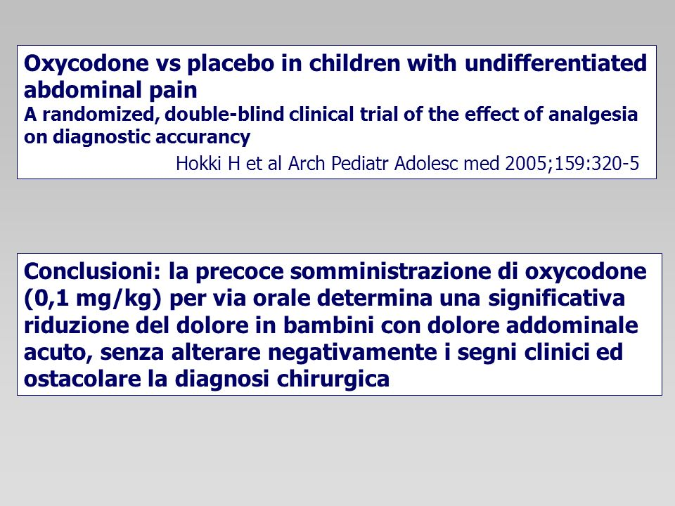 Oxycodone vs placebo in children with undifferentiated abdominal pain
