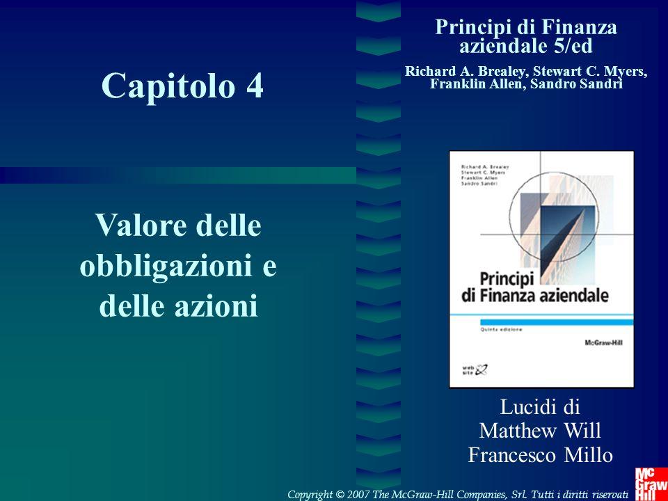Capitolo 4 Valore delle obbligazioni e delle azioni