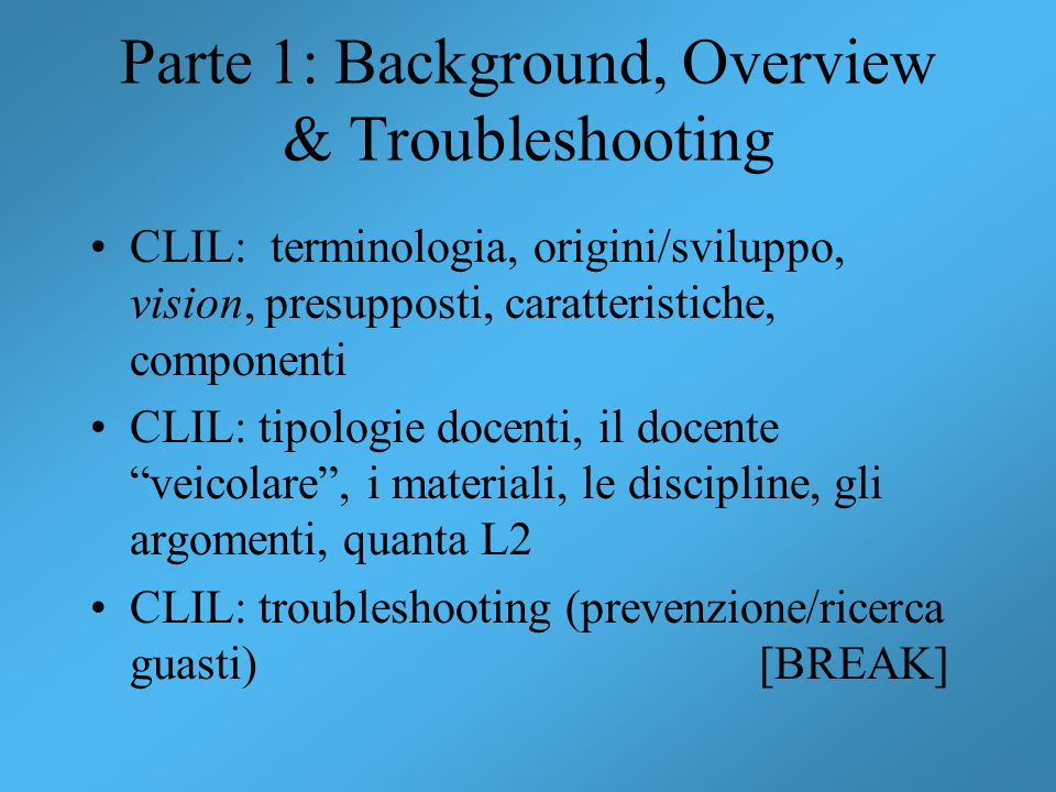 Parte 1: Background, Overview & Troubleshooting