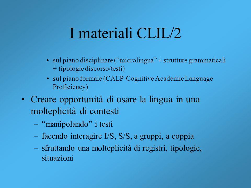 I materiali CLIL/2 sul piano disciplinare ( microlingua + strutture grammaticali + tipologie discorso/testi)