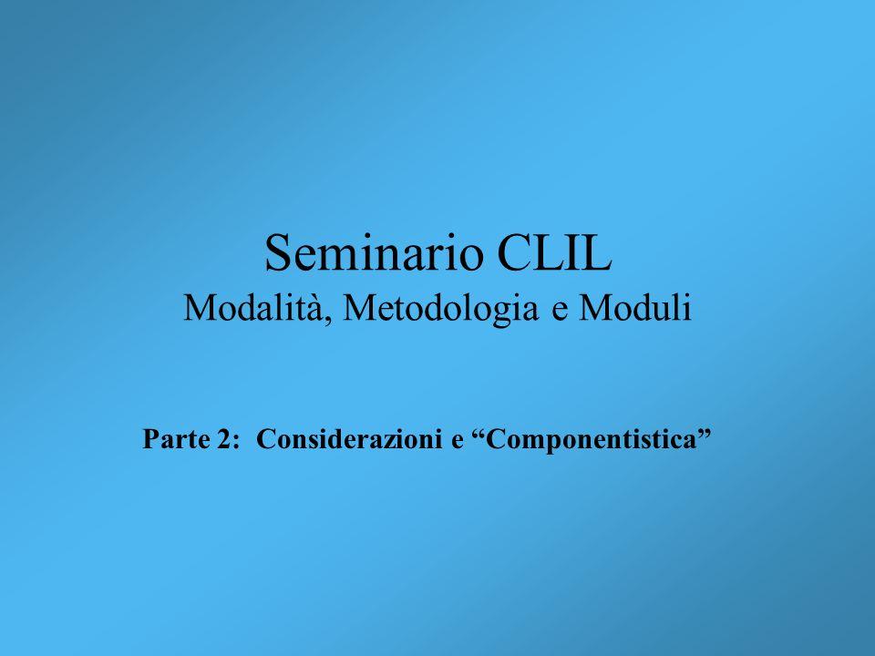 Seminario CLIL Modalità, Metodologia e Moduli