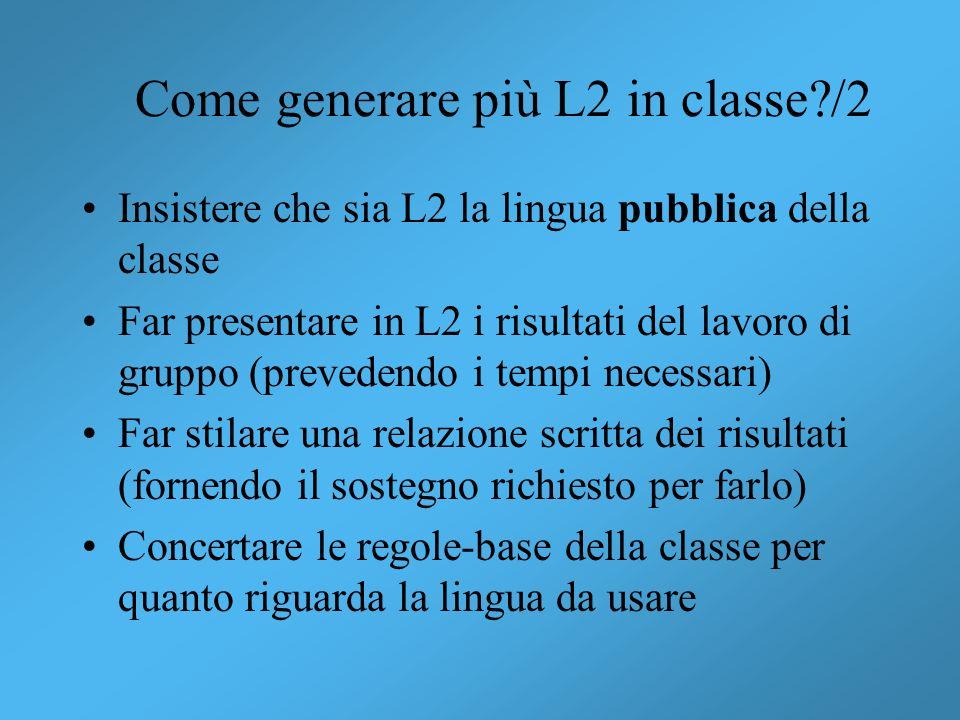 Come generare più L2 in classe /2