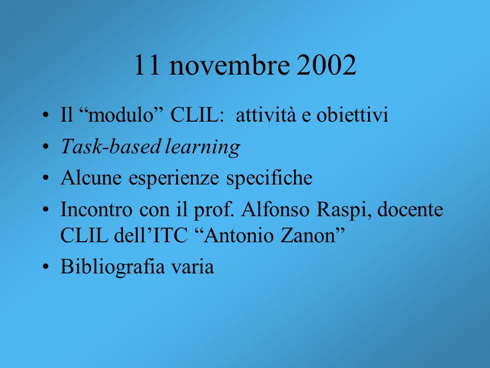 11 novembre 2002 Il modulo CLIL: attività e obiettivi