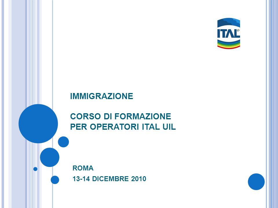 IMMIGRAZIONE CORSO DI FORMAZIONE PER OPERATORI ITAL UIL