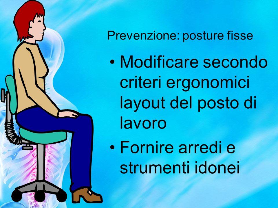 Prevenzione: posture fisse