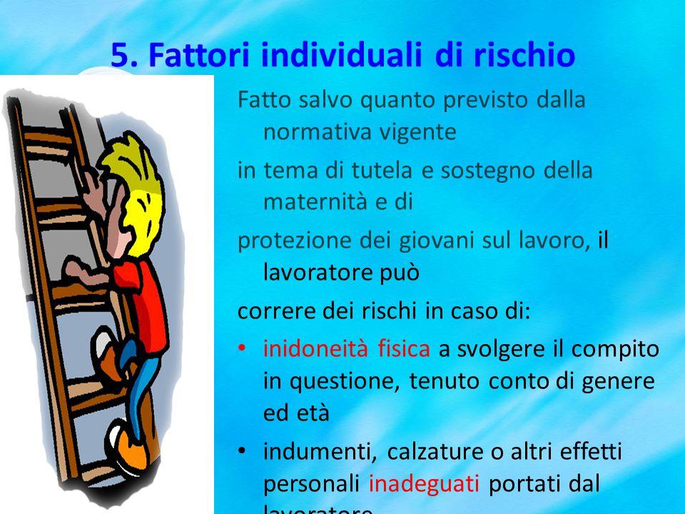 5. Fattori individuali di rischio