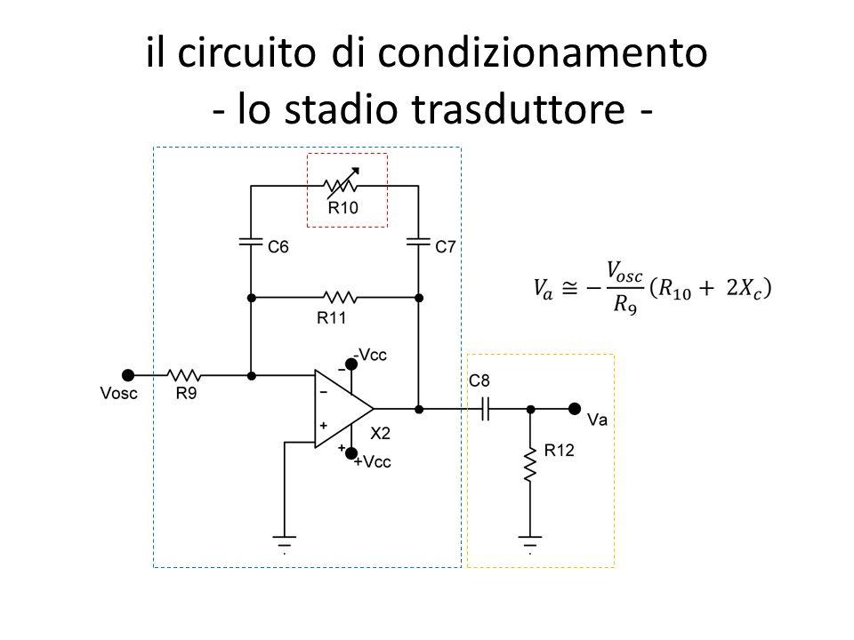 il circuito di condizionamento - lo stadio trasduttore -