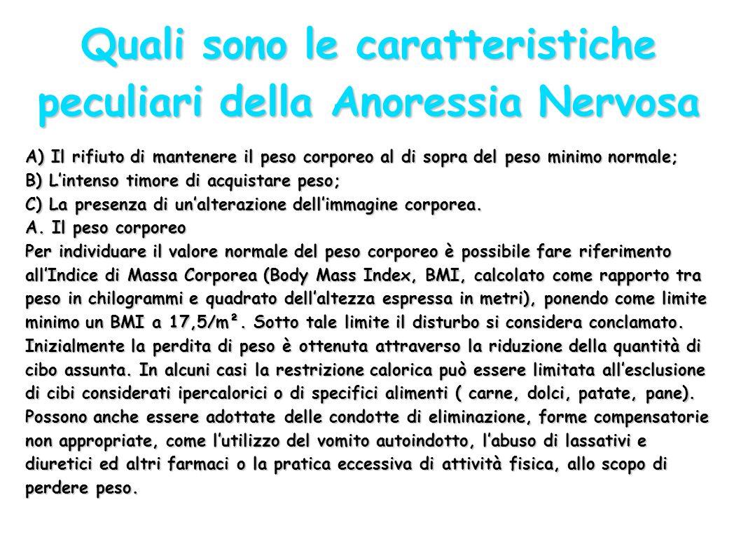 Quali sono le caratteristiche peculiari della Anoressia Nervosa