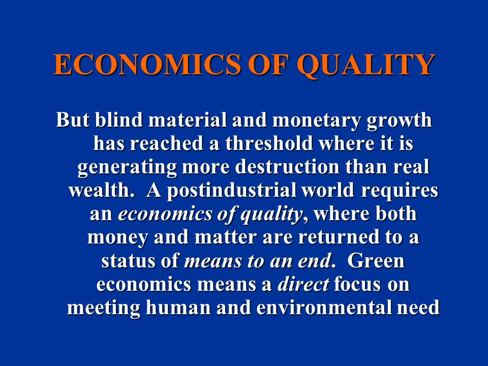ECONOMICS OF QUALITY