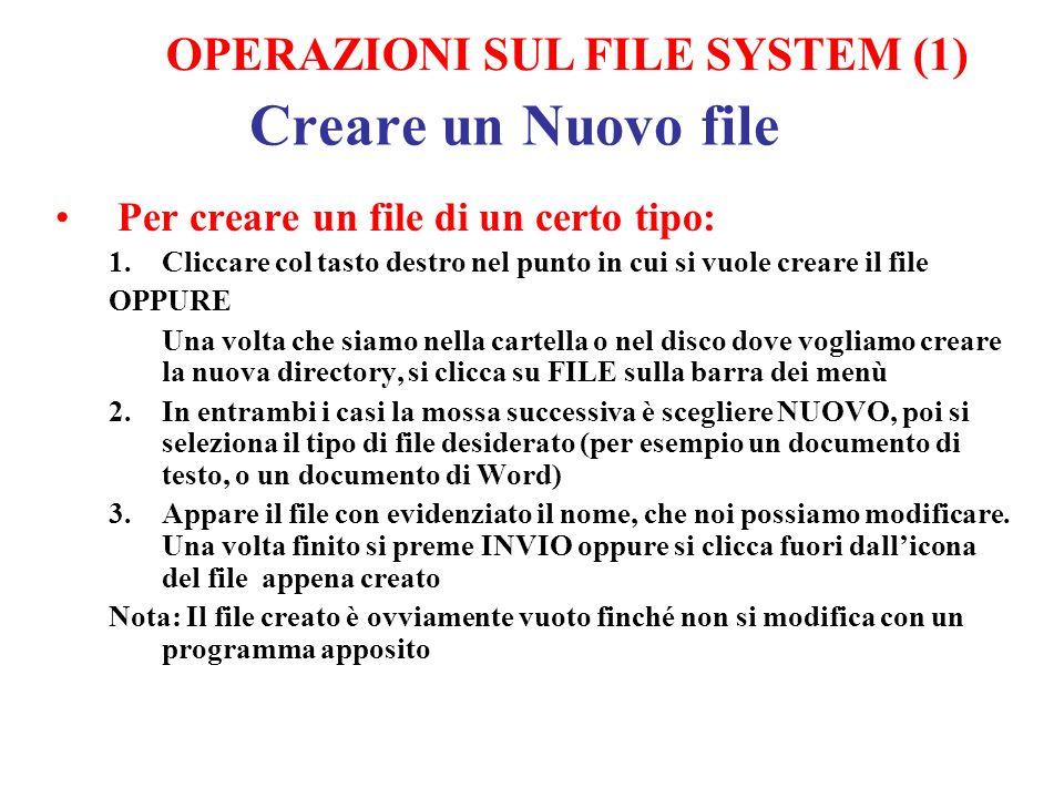 Creare un Nuovo file OPERAZIONI SUL FILE SYSTEM (1)