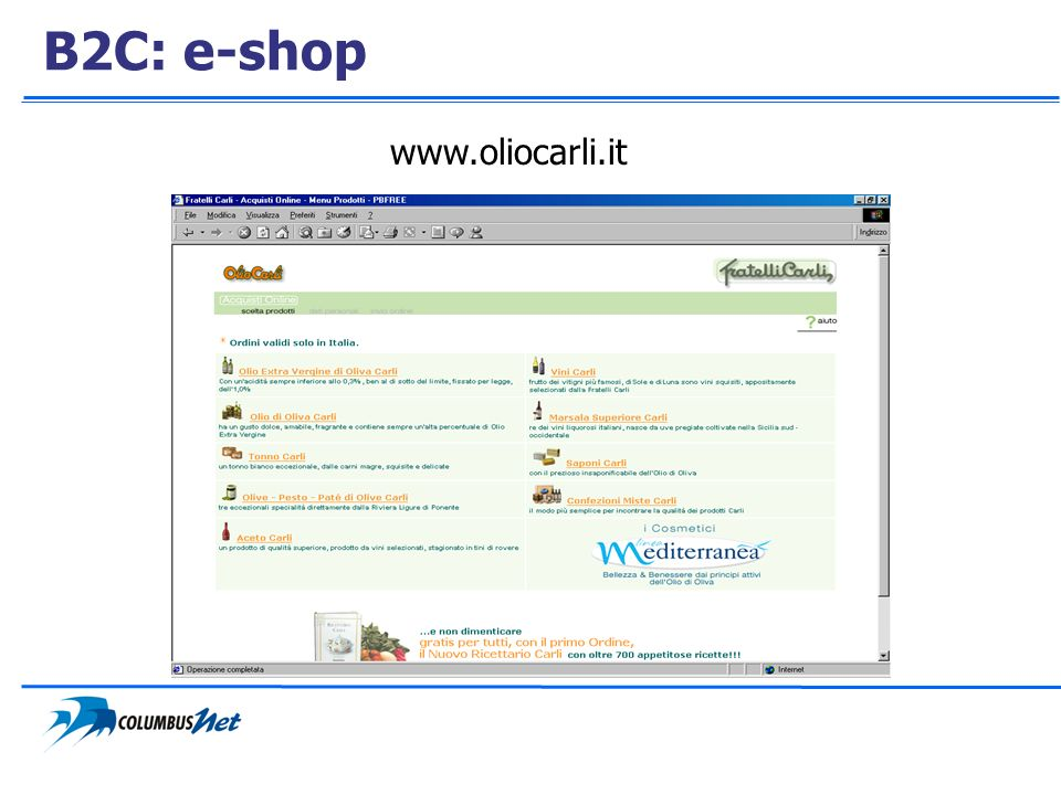 B2C: e-shop www.oliocarli.it