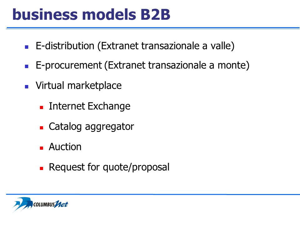 business models B2B E-distribution (Extranet transazionale a valle)