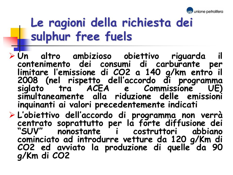 Le ragioni della richiesta dei sulphur free fuels