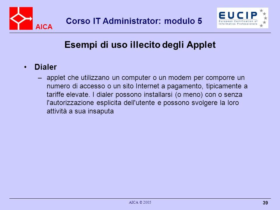 Esempi di uso illecito degli Applet