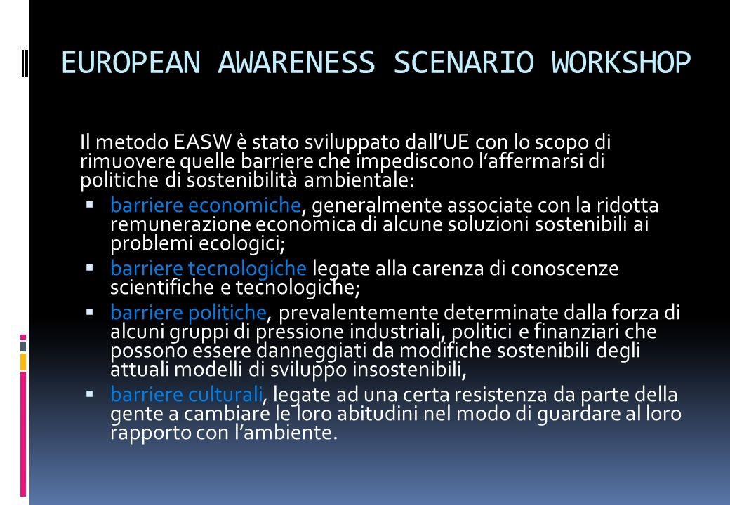 EUROPEAN AWARENESS SCENARIO WORKSHOP