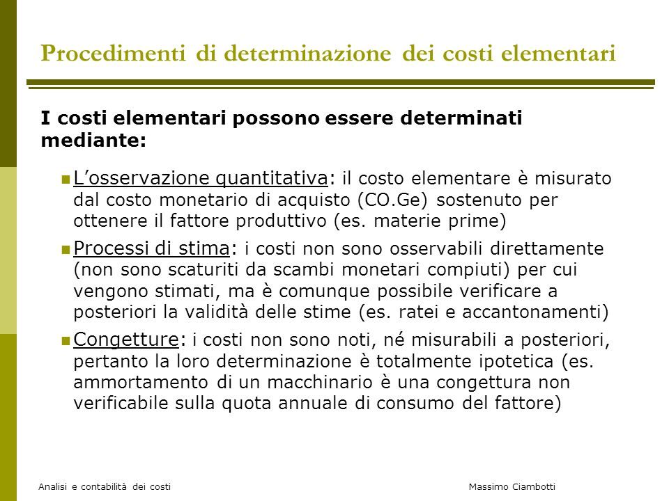 Procedimenti di determinazione dei costi elementari